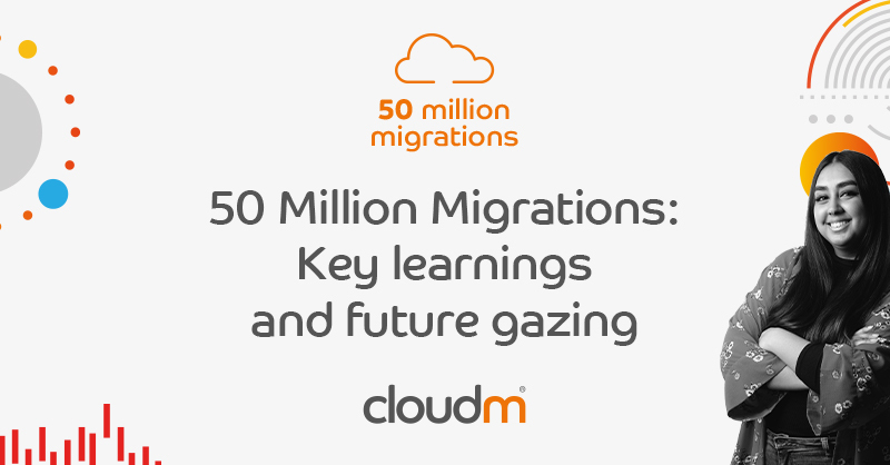 50 Million Migrations Key learnings and future gazing